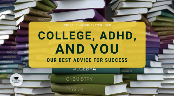 College, ADHD, and You: Our Finest Guidance for Success